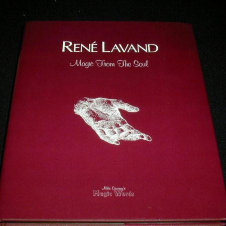 Rene Lavand - Magic From The Soul by Rene Lavand
