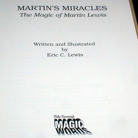 Martin's Miracles by Eric C. Lewis