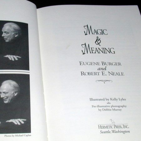 Magic and Meaning by Eugene Burger, Robert Neale