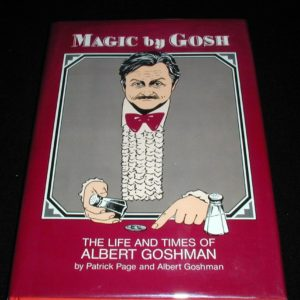 Magic by Gosh by Patrick Page, Albert Goshman