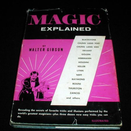 Magic Explained by Walter B. Gibson