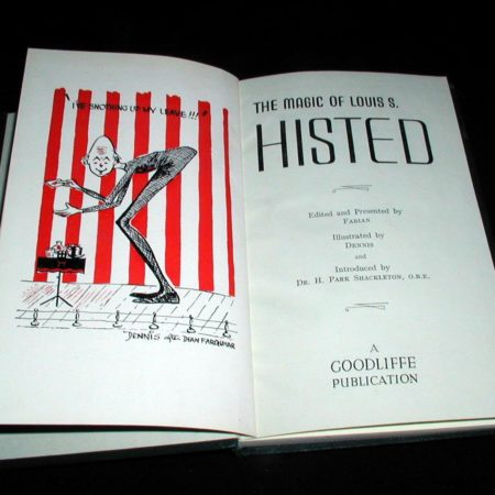 Magic of Louis S. Histed, The by Louis S. Histed