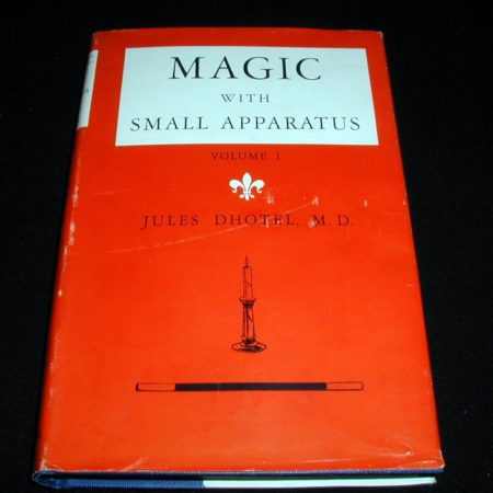 Magic with Small Apparatus by Jules Dhotel