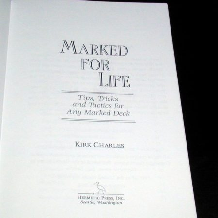 Marked for Life by Kirk Charles