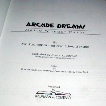 Arcade Dreams by Jon Racherbaumer, Ed Marlo