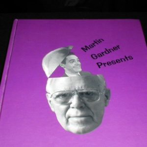 Martin Gardner Presents by Martin Gardner