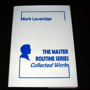 Master Routine Series - Collected Words, The by Mark Leveridge