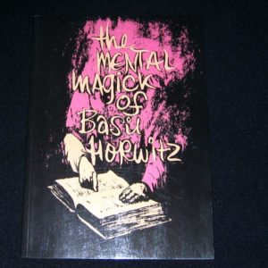 Mental Magick of Basil Horwitz, Vol 1. by Martin Breese