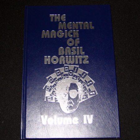Mental Magick of Basil Horwitz, Vol 4. by Basil Horwitz