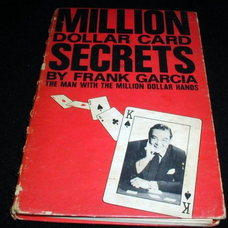 Million Dollar Card Secrets by Frank Garcia