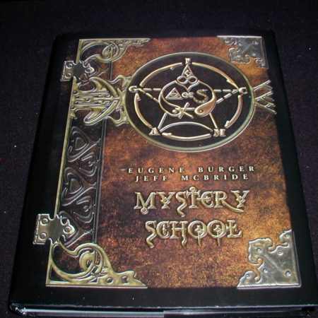 Mystery School by Eugene Burger, Jeff McBride