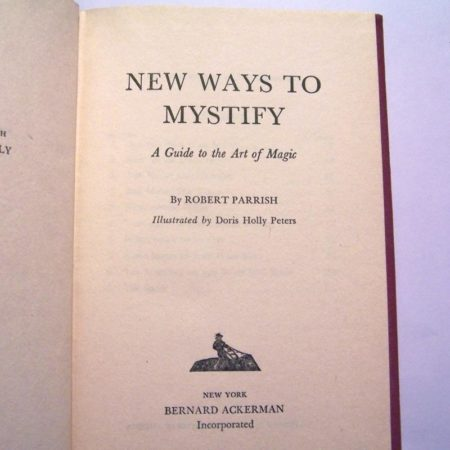 A guide to the Art of Magic by Robert Parrish