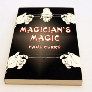 Magician's Magic (Dover) by Paul Curry