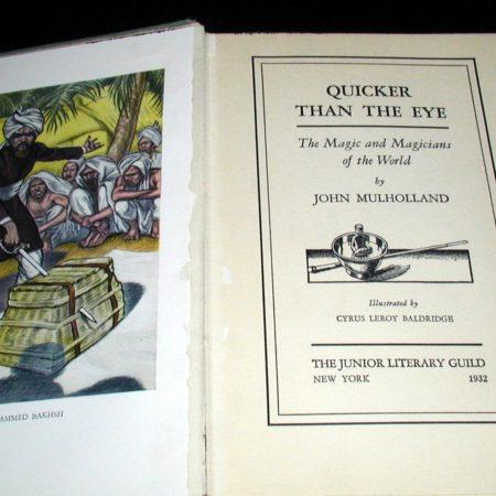 Quicker Than The Eye by John Mulholland
