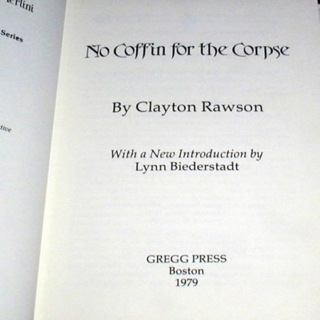 No Coffin for the Corpse by Clayton Rawson