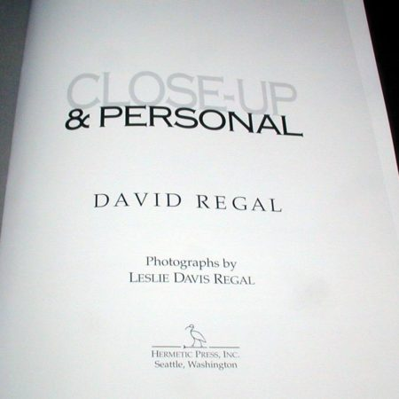 Close-Up & Personal by David Regal