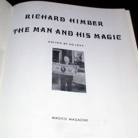 Richard Himber The Man and His Magic by Richard Himber