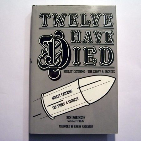 Twelve have died by Ben Robinson with Larry White
