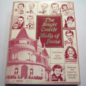 Magic Castle's Walls of Fame, The by Ted Salter, Norm Nielsen