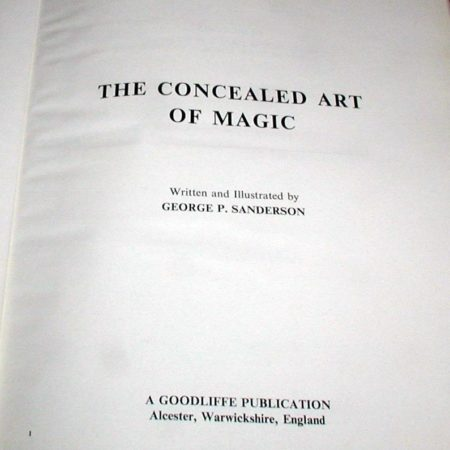 Concealed Art of Magic, The by George P. Sanderson