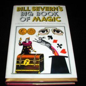 Bill Severn's Big Book of Magic by Bill Severn