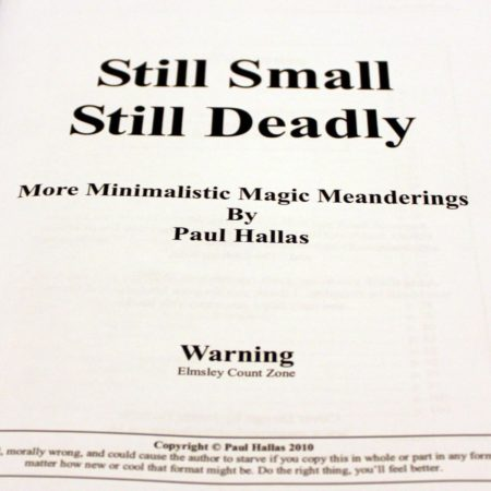 Still Small, Still Deadly by Paul Hallas