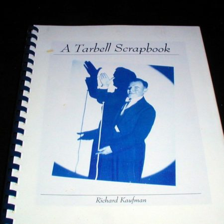 Tarbell Scrapbook, A by Richard Kaufman