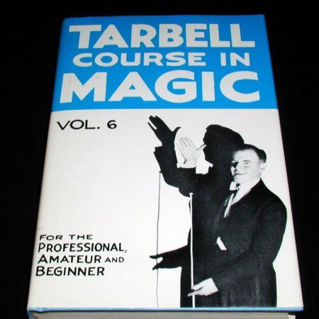 Tarbell Course In Magic Vol. 6 by Harlan Tarbell