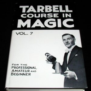 Tarbell Course In Magic Vol. 7 by Harry Lorayne