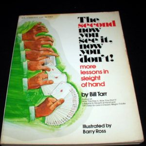 Now You See It, Now You Don't, The Second by Bill Tarr