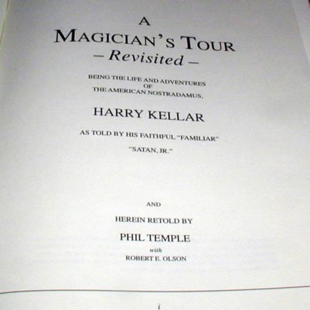 A Magician's Tour - Revisited by Harry Kellar, Phil Temple, Robert E. Olson