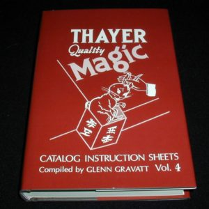 Thayer Quality Magic Vol. 4 by Glenn Gravatt