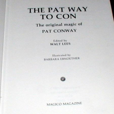 The Pat Way To Con by Pat Conway