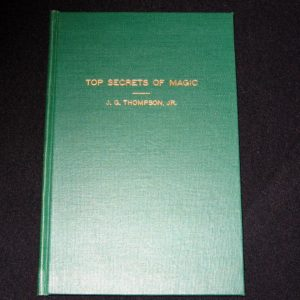 Top Secrets of Magic by J.G. Thompson