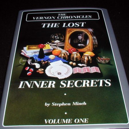 Vernon Chronicles Vol. 1 - Lost Inner Secrets by Stephen Minch