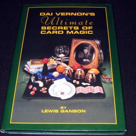 Dai Vernon's Ultimate Secrets of Card Magic by Lewis Ganson
