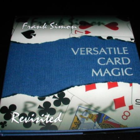 Versatile Card Magic Revisited by Frank Simon