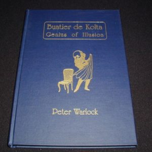 Buatier de Kolta - Genius of Illusion by Peter Warlock