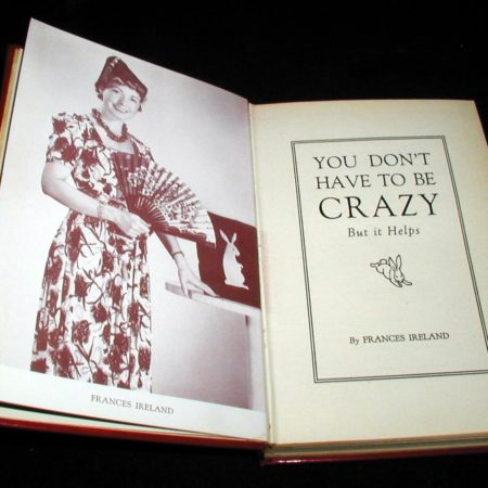 You Don't Have To Be Crazy by Frances Ireland